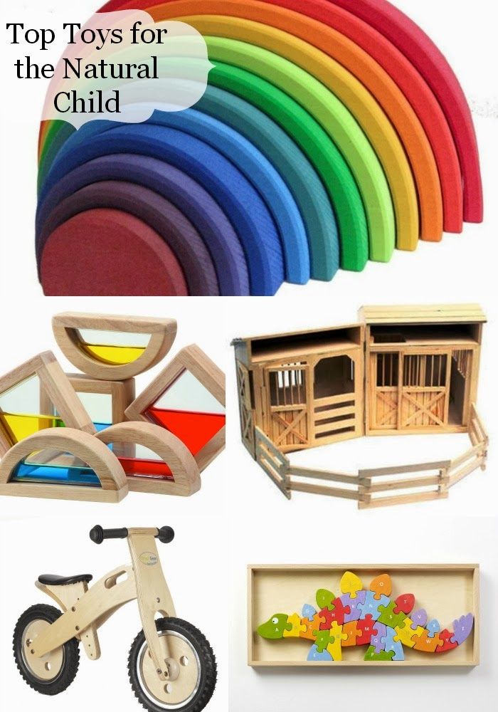 Top Toys for the Natural Child (age 1-6)