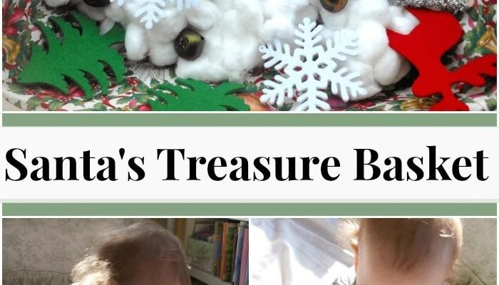 Santa's Toddler Treasure Basket (Holiday Link-up)
