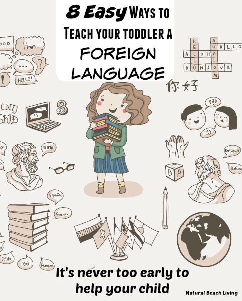 Teach your toddler a foreign language