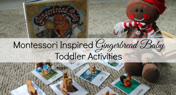 Montessori Inspired Gingerbread Baby Activities