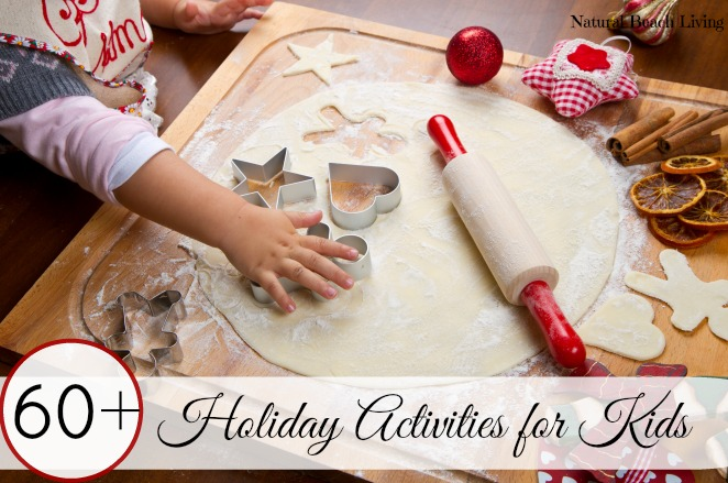 60+ Holiday Activities for Kids