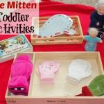 The Mitten Winter Toddler Activities