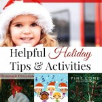 Helpful Holiday Tips and Activities