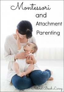 Montessori and Attachment Parenting