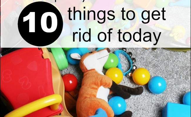 Simplify Your Life ~10 Things to Get Rid of Today