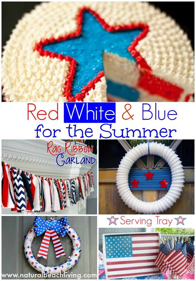 red white and blue for the summer, Décor, Desserts, DIY, and more, Perfect for holidays or everyday,  www.naturalbeachliving.com