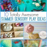 10 Totally Awesome Summer Sensory Play Ideas