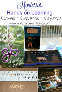 Montessori Inspired Hands on Learning about Caves, Caverns, & Crystals