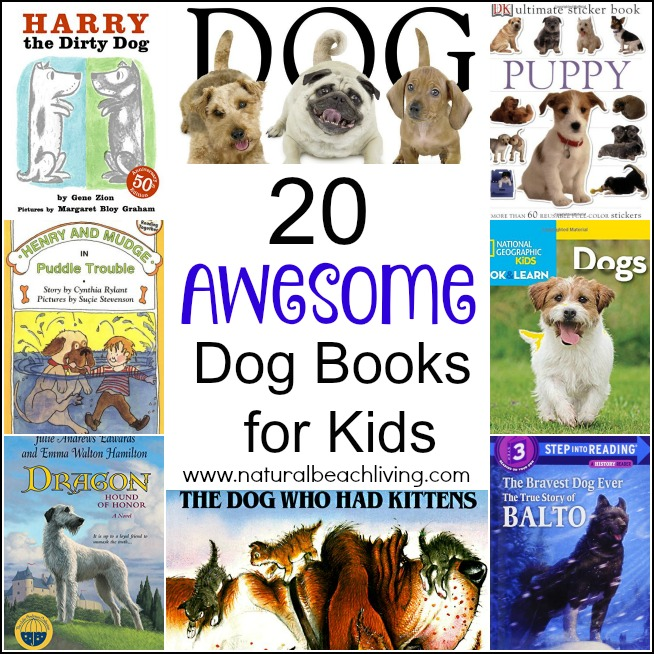 20 AWESOME DOG BOOKS FOR KIDS, Non-fiction, Fiction, Great Read a-louds, Sticker books and more. Great Books for All Ages!