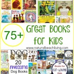 75+ Great Books for Kids (Linky 41)