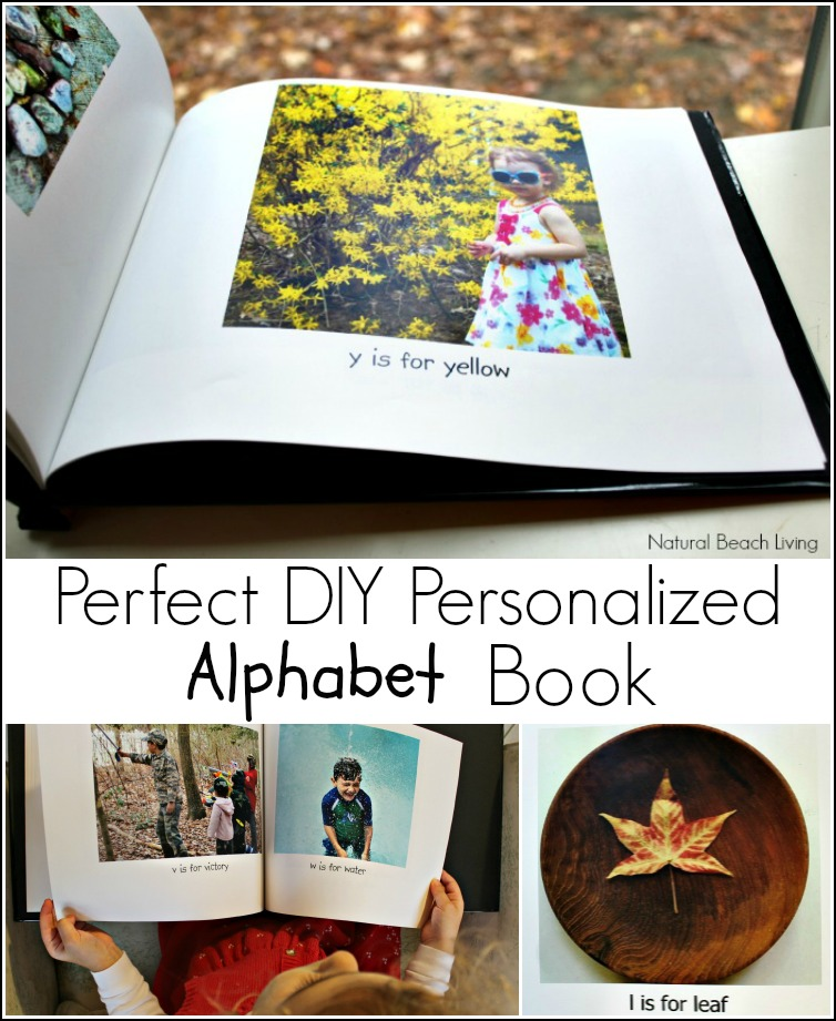 The Perfect DIY Personalized Alphabet Book, Great gift idea, family keepsake. Perfect for toddlers, preschoolers, family memories, DIY Alphabet book