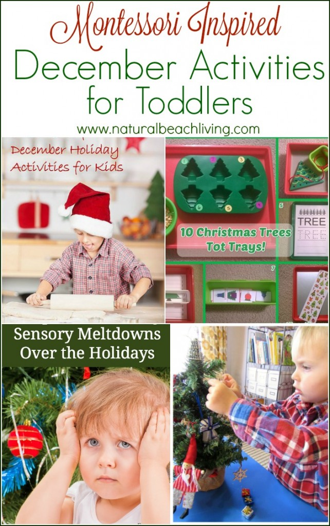 Hundreds of Montessori Inspired December Activities for Toddlers perfect for the holidays, hands on learning, fun toddler and preschool activities, plus help for holiday meltdowns.