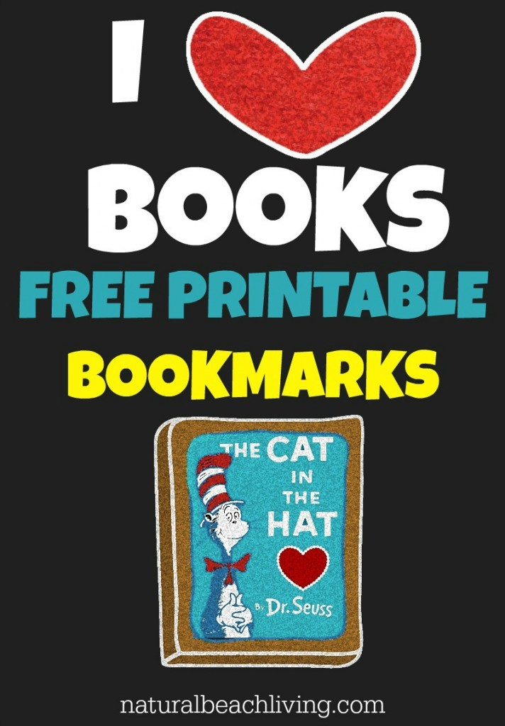 Celebrate Dr. Suess with great ideas and Great Books, Plus Free Printables. These are The Best Dr. Suess Books Ever! FREE I LOVE BOOKS BOOKMARKS