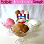 Amazing Edible Ice Cream Dough
