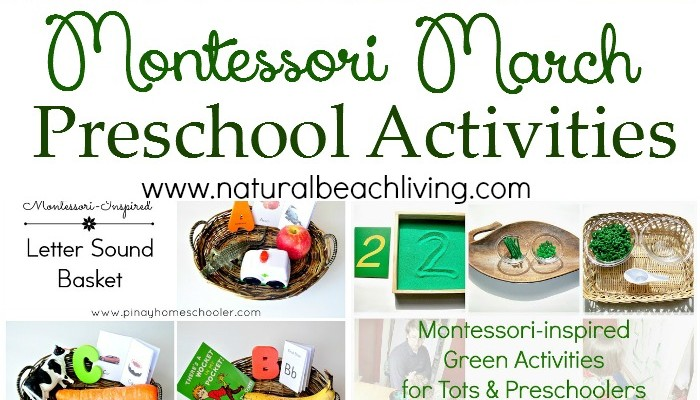 10+ Montessori March Preschool Activities