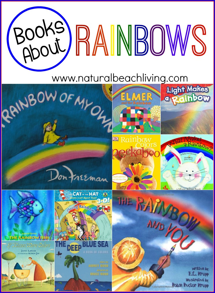 10 Totally Awesome Books about Rainbows, Picture Books, Science, Color Themes, Perfect for Spring, Great for toddlers, preschoolers, and elementary children.