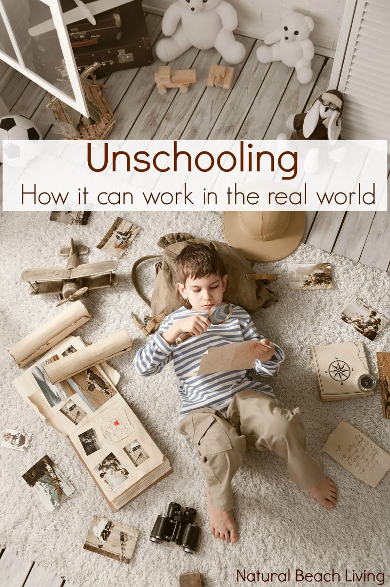 Unschooling ~ How It Can Look In The Real World