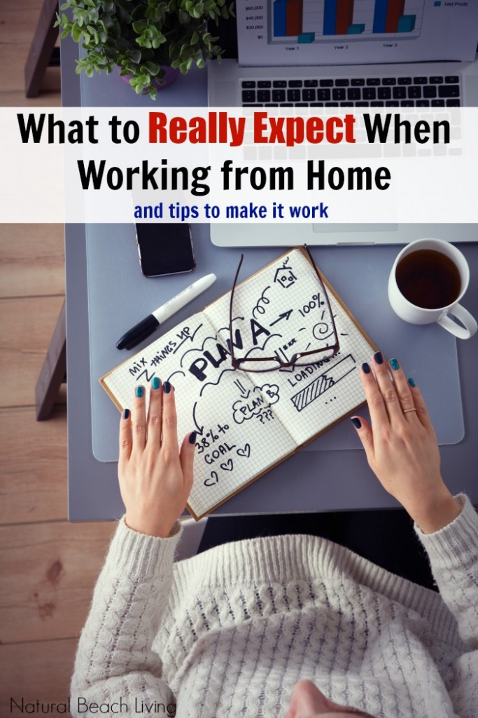 What to Really Expect when Working from Home and Tips to make it work, Make money doing things you enjoy from home, Stay at home moms Rock!