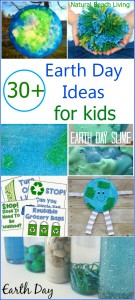 30+ Awesome Earth Day Ideas for Kids