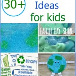 30+ Awesome Earth Day Ideas