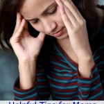 Helpful Tips for Moms with Migraines