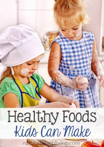 Fun Healthy Foods Kids Can Make