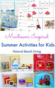 Montessori Inspired Summer Activities for Kids