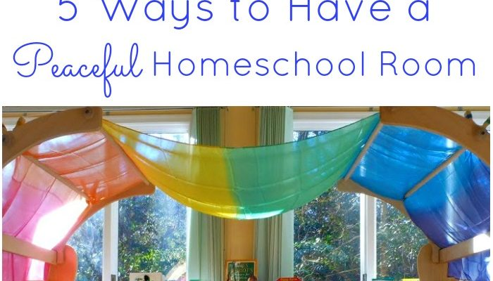 5 Ways to Have a Peaceful Homeschool Room