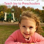 The Best Way to Teach Joy to Children