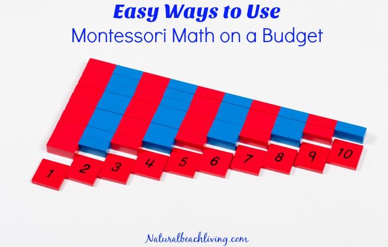 Easy Ways to Use Montessori Math on a Budget, DIY, Living Math, Free Printables, Preschool Math, homeschooling on a budget. Montessori education