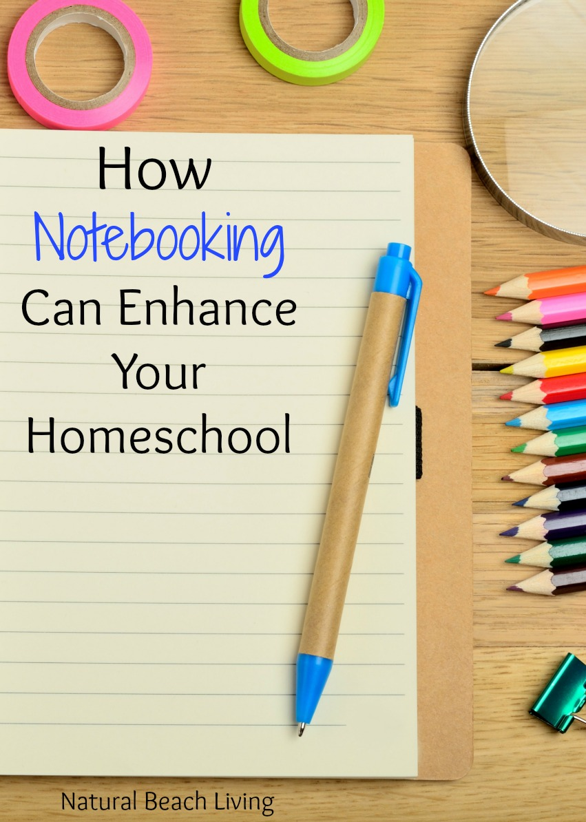 How Notebooking Can Enhance Your Homeschool