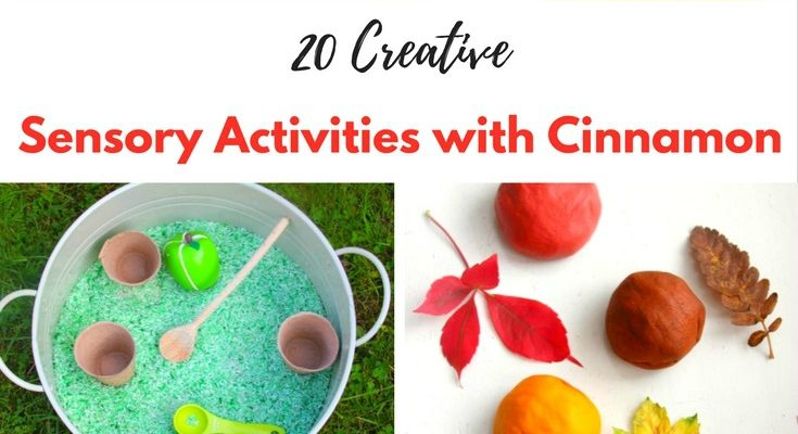 20 Super Creative Sensory Activities with Cinnamon