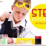 STEM Education for Preschoolers – Ideas and Printables
