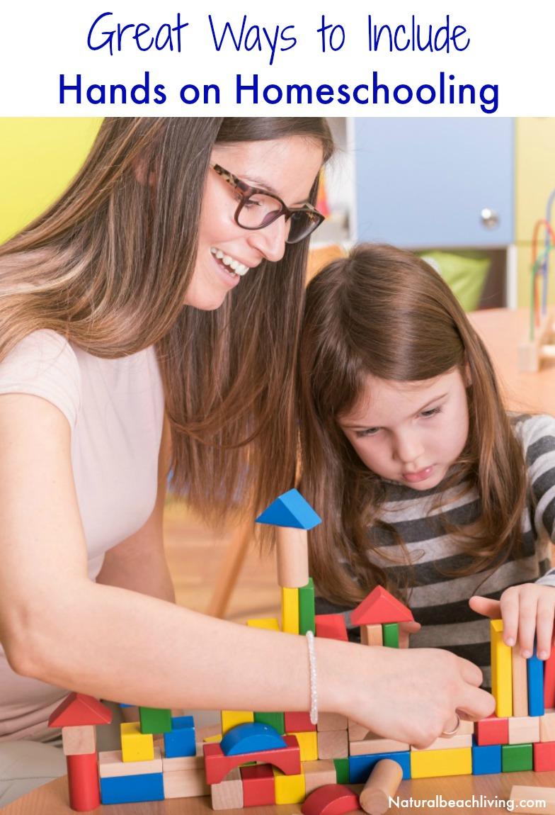 5 Great Hands on Homeschooling Tips