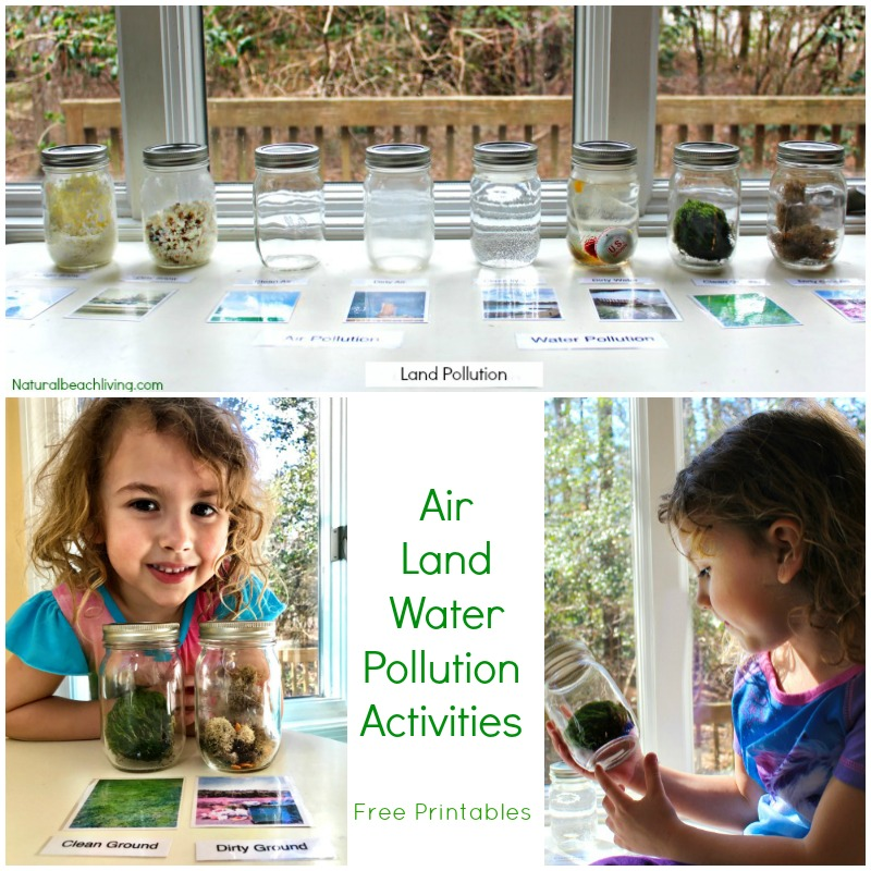 Teaching Kids About Pollution – Air, Land, & Water Pollution Activities & Printables