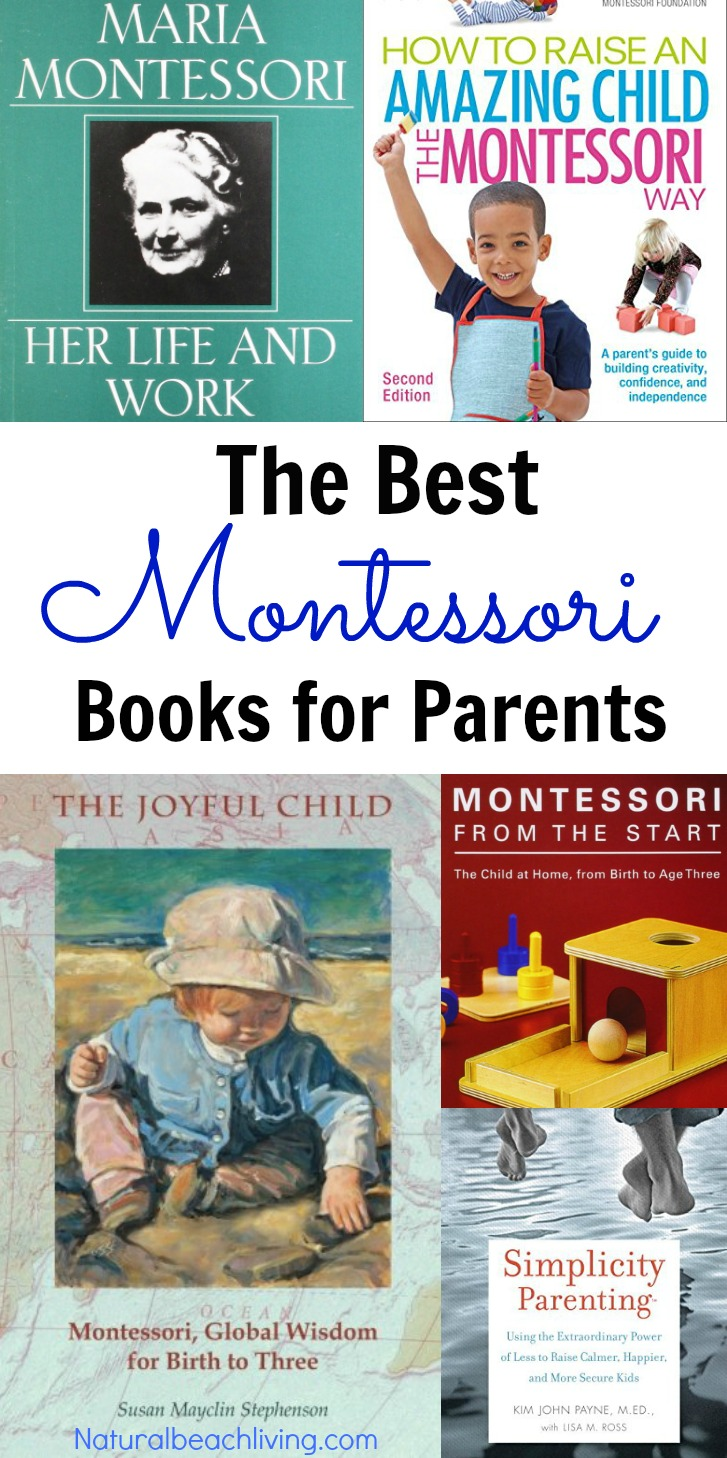 The Best Montessori Books for Parents, Parenting books you'll love to read, Montessori at home, Montessori homeschooling and Raising children in Peace