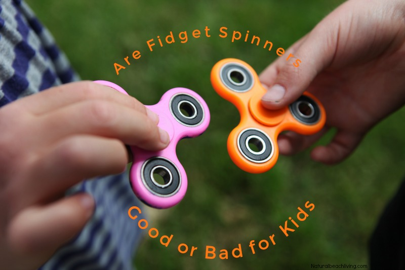 Are Fid Spinners Good or Bad for Kids Natural Beach Living
