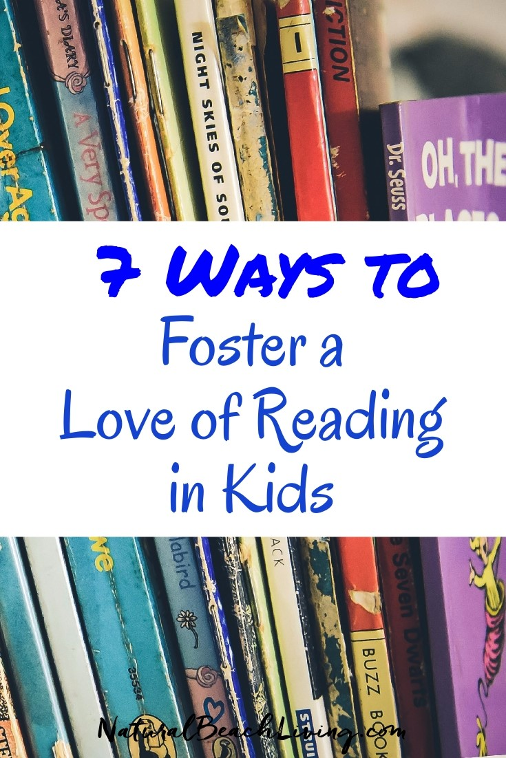 7 ways to foster a love of reading in kids natural beach living 7 easy ways to foster a love of reading in kids fandeluxe Gallery