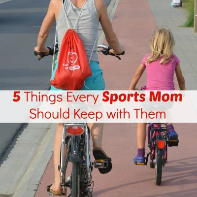 5+ Things Every Sports Mom Should Keep with Them