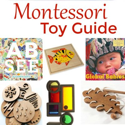 The Best Montessori Toy Guide for 3-6 Year Olds