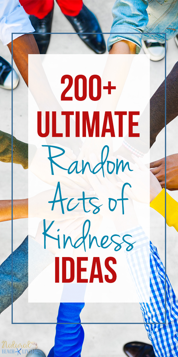 Everything You Ever Wanted to Know About Random Acts of Kindness, 200+ Ultimate Random Acts of Kindness Ideas That Will Inspire You, Kindness printables, Easy Random Acts of Kindness, Kindness ideas for Kids, Acts of Kindness Ideas, Ideas for Random Acts of Kindness, Examples of Random Acts of Kindness, Best Random Acts of Kindness, List of Random Acts of Kindness