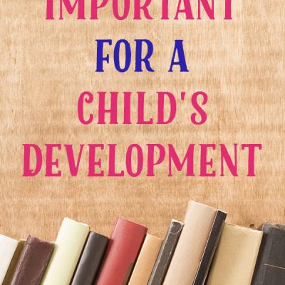 5 Reasons Why Books are Important for a Child's Development