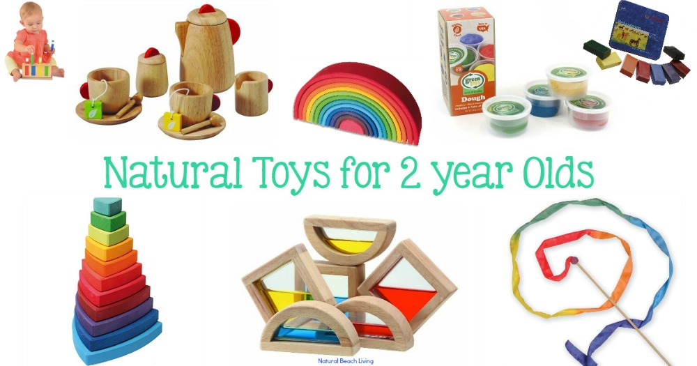 Learning Toys For 2 Year Olds : Best natural toys for year olds beach living