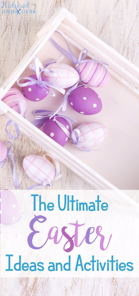 The ultimate easter ideas and activities kids and parents love the best easter ideas and activities for the whole family negle Gallery