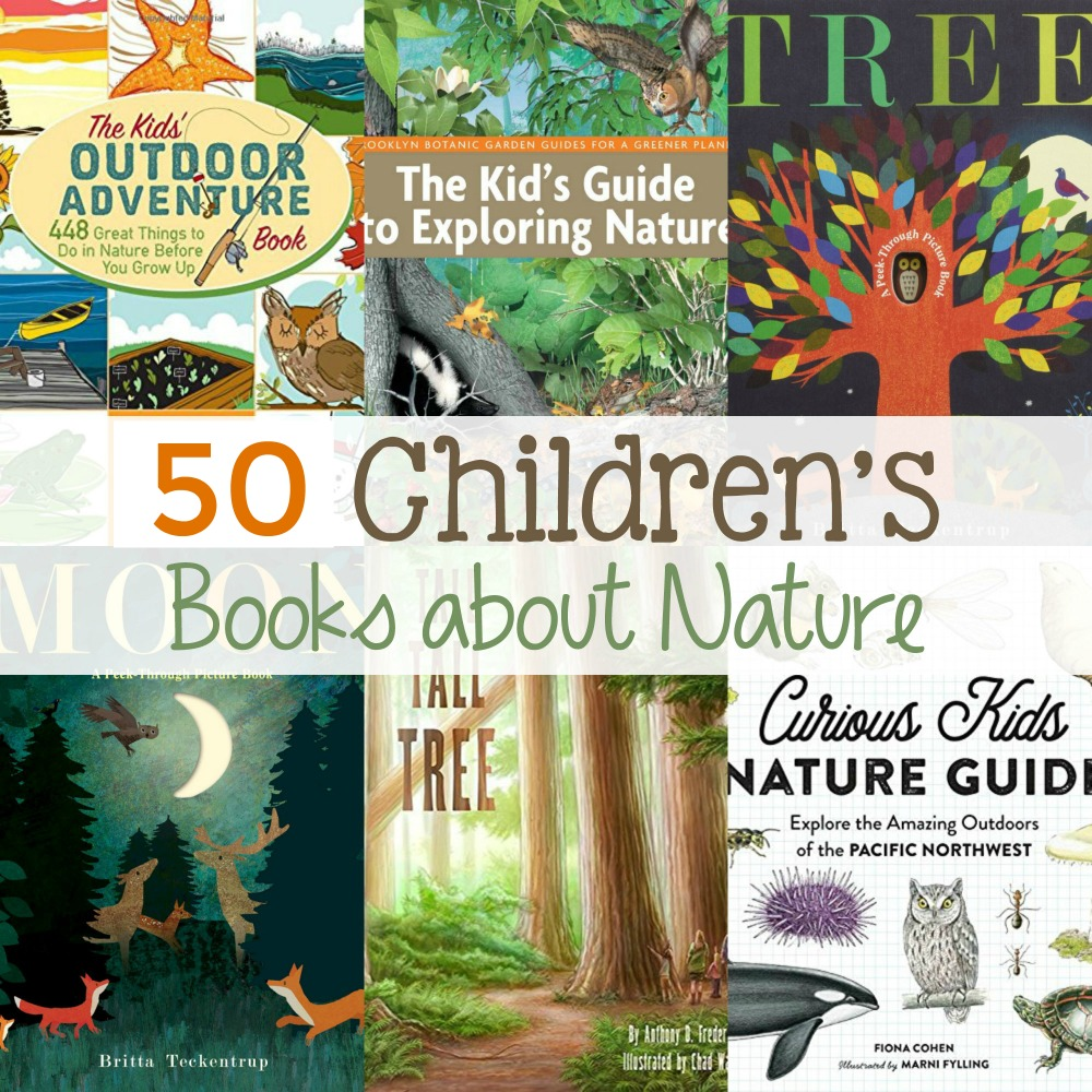 50 best childrens books about nature natural beach living