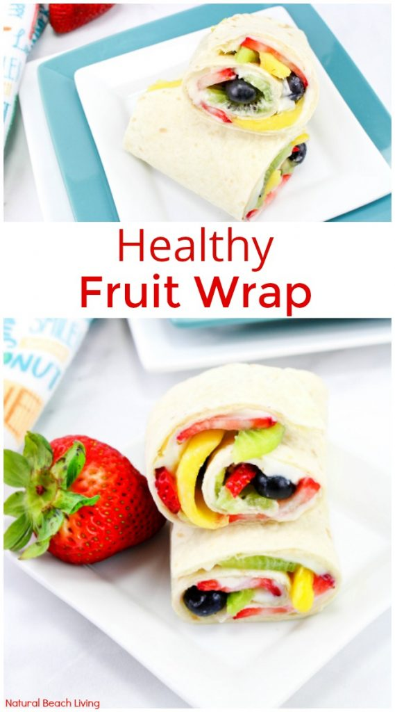 Delicious Healthy Fruit Wrap recipe, These fruit wraps are a wonderful and refreshing summertime snack or lunch, Healthy fruit wrap recipe for kids and adults, fruit wrap with cream cheese, Yummy Fruit Tortilla Snack